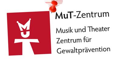 MuT-Zentrum - Musik und Theater - Zentrum für Gewaltprävention